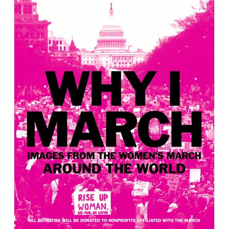 Image of Why I March - by Abrams Books (Paperback)