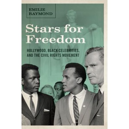 Stars for Freedom : Hollywood, Black Celebrities, and the Civil Rights Movement /]cemilie - Celebrity Stars