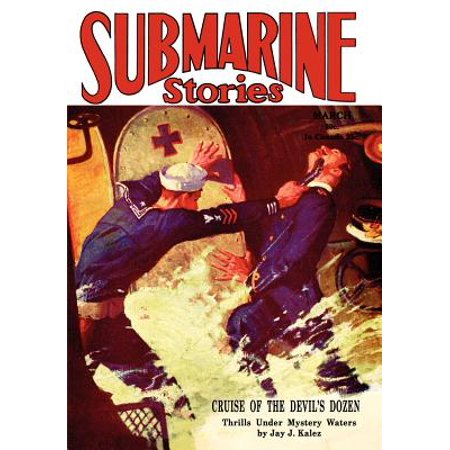 Pulp Classics : Submarine Stories Magazine (March 1930)