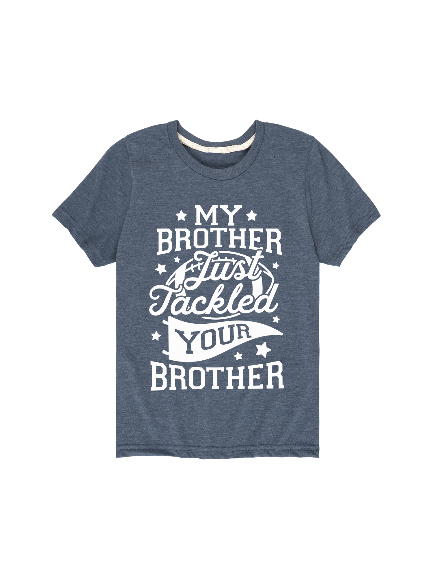 Just Tackled Your Brother - Toddler Short Sleeve Tee