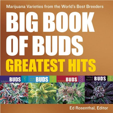 Big Book of Buds: Big Book of Buds Greatest Hits: Marijuana Varieties from the World's Best Breeders (Paperback)