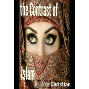The Contrast of Islam - eBook