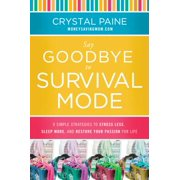 Say Goodbye to Survival Mode - eBook