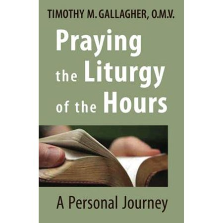 Praying the Liturgy of the Hours - eBook