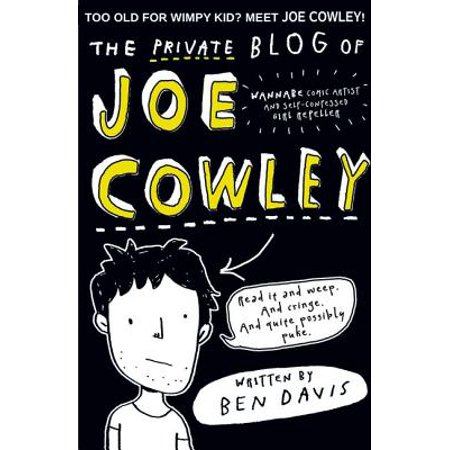 THE PRIVATE BLOG OF JOE COWLEY (Paperback)