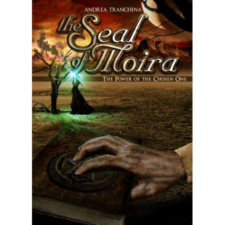 The Seal of Moira - The Power of the Chosen One - eBook - Moira Ahs