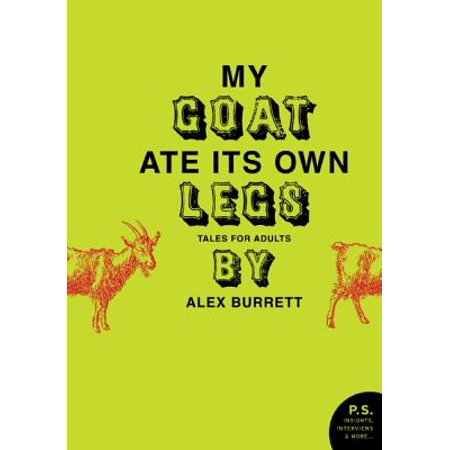 Selections from My Goat Ate Its Own Legs, Volume Four - eBook