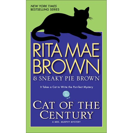 Cat of the Century : A Mrs. Murphy Mystery