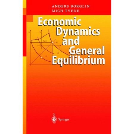 Economic Dynamics And General Equilibrium