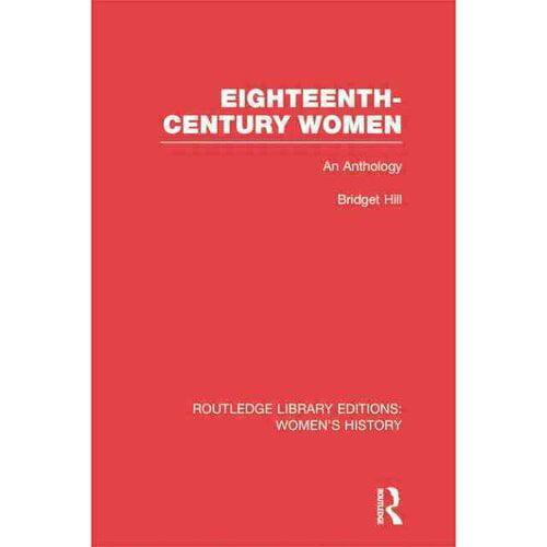 Eighteenth-Century Women: An Anthology