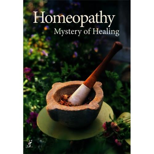 Homeopathy: Mystery Of Healing by
