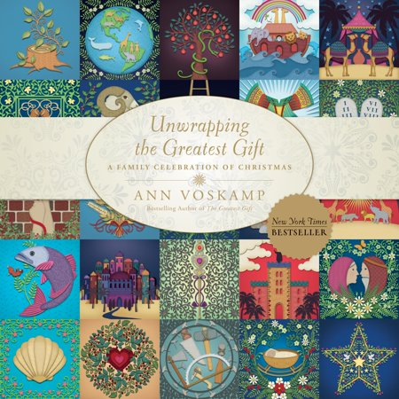 Unwrapping the Greatest Gift : A Family Celebration of Christmas ()