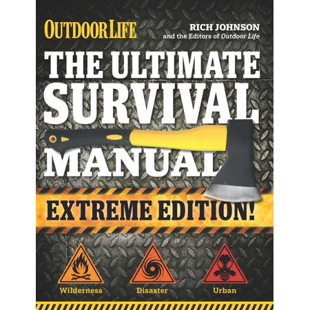 The Ultimate Survival Manual (Outdoor Life Extreme (Organic Chem Lab Survival Manual 9th Edition)