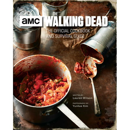 The Walking Dead: The Official Cookbook and Survival
