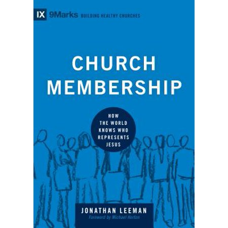 Church Membership : How the World Knows Who Represents Jesus - Yellow Represents