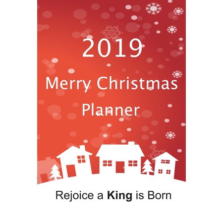 Merry Christmas Planner: The Perfect Way To Keep Track of All Your Festive Plans: 100 Pages 6 x 9 inches (Paperback) ()