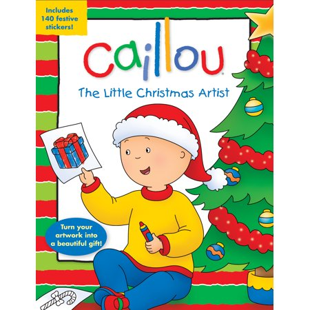 Caillou: Caillou: The Little Christmas Artist: Tear-Out Pages for Easy-To-Make Presents! (Other) ()