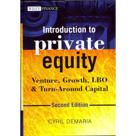 Introduction To Private Equity   Venture  Growth  Lbo And Turn Around Capital