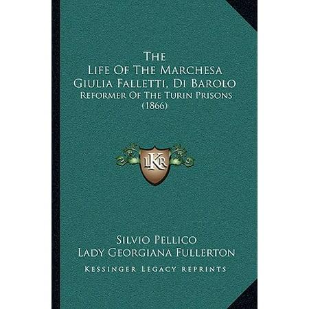 The Life of the Marchesa Giulia Falletti, Di Barolo (Paperback) for $<!---->