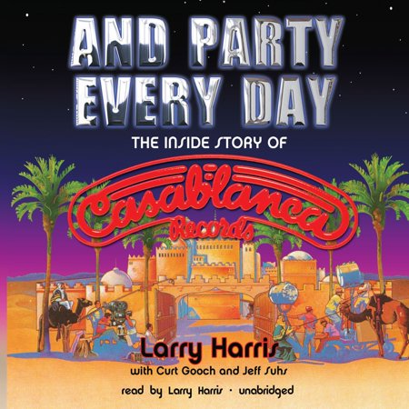 And Party Every Day - Audiobook