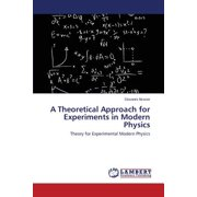 A Theoretical Approach for Experiments in Modern Physics