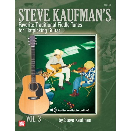 Favorite Traditional Fiddle Tunes for Flatpicking Guitar Volume 3 - - Guitar Fiddle