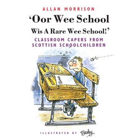 Oor Wee School Wis A Rare Wee School! - eBook