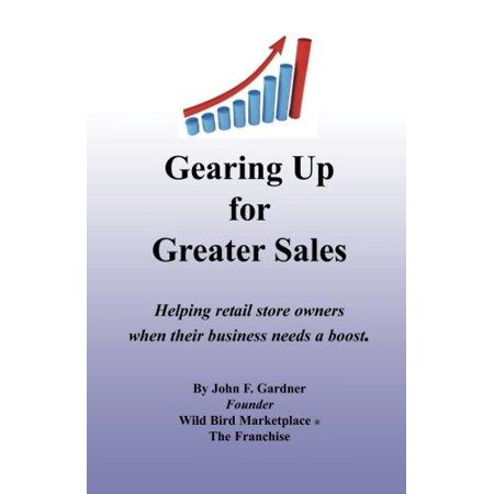 Gearing Up For Greater Sales  Helping Retail Store Owners When Their Business Needs A Boost