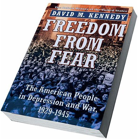 Freedom from Fear : The American People in Depression and War,