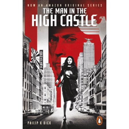 The Man in the High Castle: Paperback (Paperback) (The Man In The High Castle Clothing)