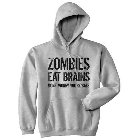 Unisex Zombies Eat Brains So Youre Safe Hoodie Funny Undead Halloween (Undead Teacher's Pet Costume)