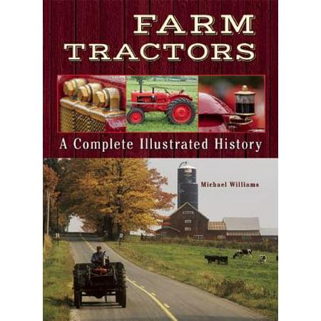 Farm Tractors : A Complete Illustrated - Living History Farm Halloween