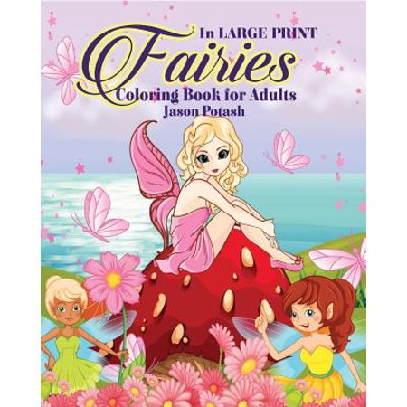 Fairies Coloring Book for Adults ( in Large Print) - Adult Furries