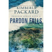 Phoenix: Pardon Falls (Paperback)