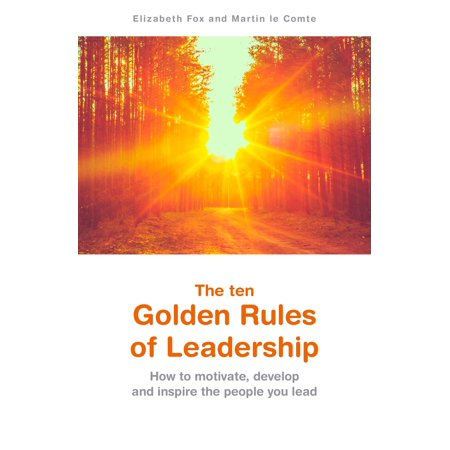 The ten Golden Rules of Leadership - eBook (The Water Margin Monkey And The Golden Lotus)