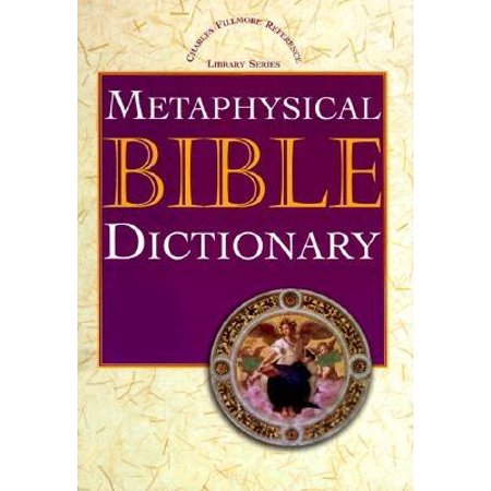 Charles Fillmore Reference Library: Metaphysical Bible Dictionary (Hardcover) Library Logos Bible Software