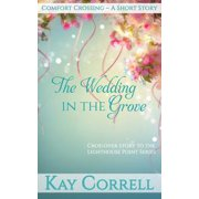 The Wedding in the Grove - 3.25 - eBook