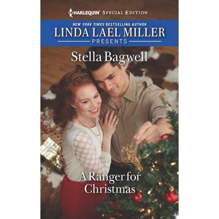 Men of the West: A Ranger for Christmas (Stella Bagwell Men Of The West Series)
