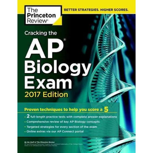 The Princeton Review Cracking the AP Biology Exam 2017