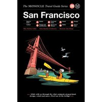 The Monocle Travel Guide to San Francisco (Hardcover)