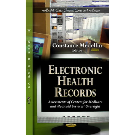 Electronic Health Records  Assessments Of Centers For Medicare And Medicaid Services Oversight