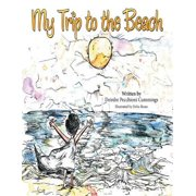 My Trip to the Beach - eBook