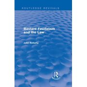 Bastard Feudalism and the Law (Routledge Revivals) - eBook