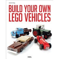 Lego : Build Your Own Vehicles