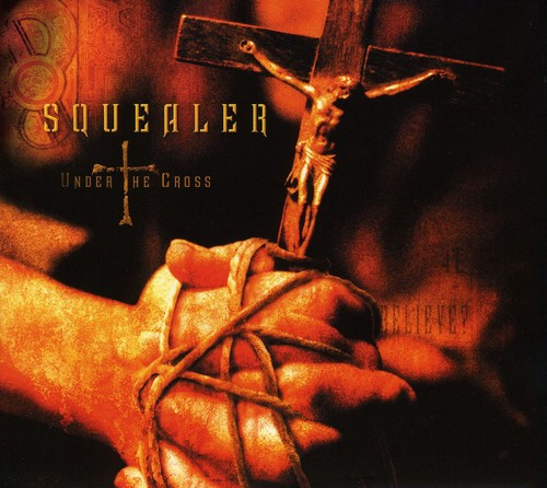 Squealer - Under the Cross [CD]