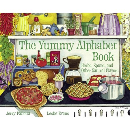 The Yummy Alphabet Book : Herbs, Spices, and Other Natural Flavors