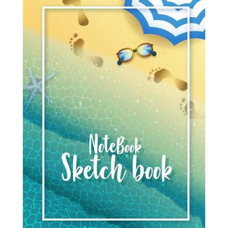 Notebook Sketchbook: Cute Summer Beach Cover: Notebook Sketchbook, Paper Book for Sketching, Drawing, Journaling & Doodling (Sketchbooks), Perfect Size at 8 X 10, 120 Pages - Cute Notebook