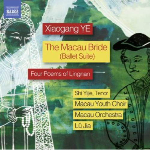 Macau Bride Suite Op34 Four Poems of Lingnan