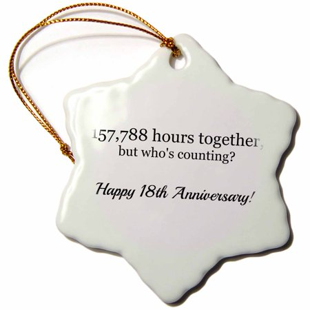 3dRose Happy 18th Anniversary - 157788 hours together, Snowflake Ornament, Porcelain, 3-inch
