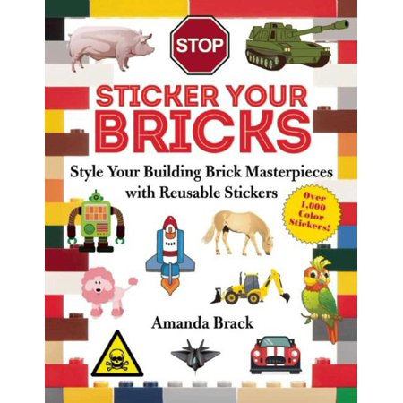 Amanda Sticker (Sticker Your Bricks : Style Your Building Brick Masterpieces with Reusable Stickers )